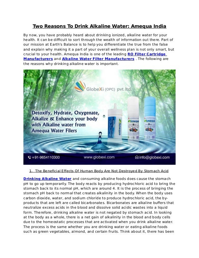 Two Reasons To Drink Alkaline Water: Amequa India By now, you have probably heard about drinking ionized, alkaline water f...
