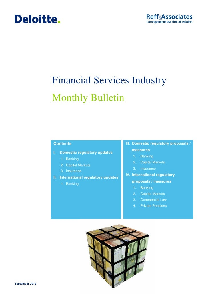 Financial Services Industry                  Monthly Bulletin                     Contents                               I...