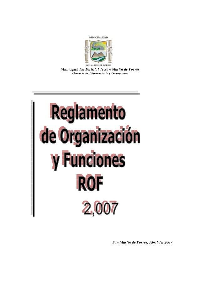 Municipalidad Distrital de San Martín de Porres Gerencia de Planeamiento y Presupuesto San Martín de Porres, Abril del 2007