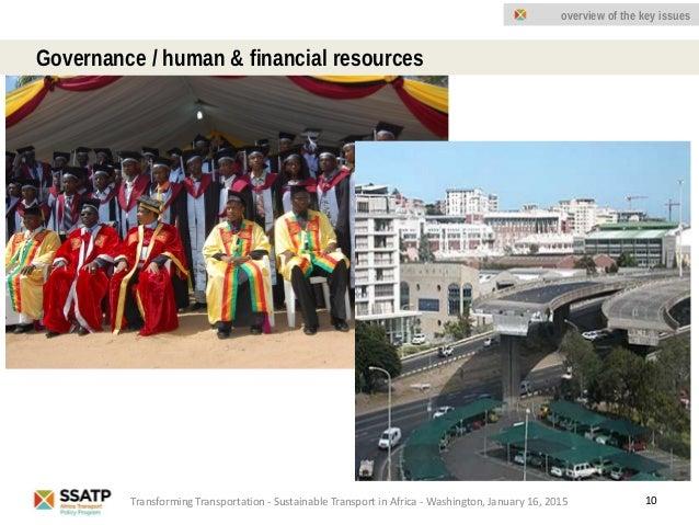 10 Governance / human & financial resources Transforming Transportation - Sustainable Transport in Africa - Washington, Ja...