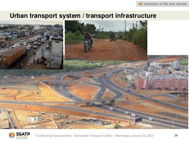 Urban transport system / transport infrastructure 14Transforming Transportation - Sustainable Transport in Africa - Washin...
