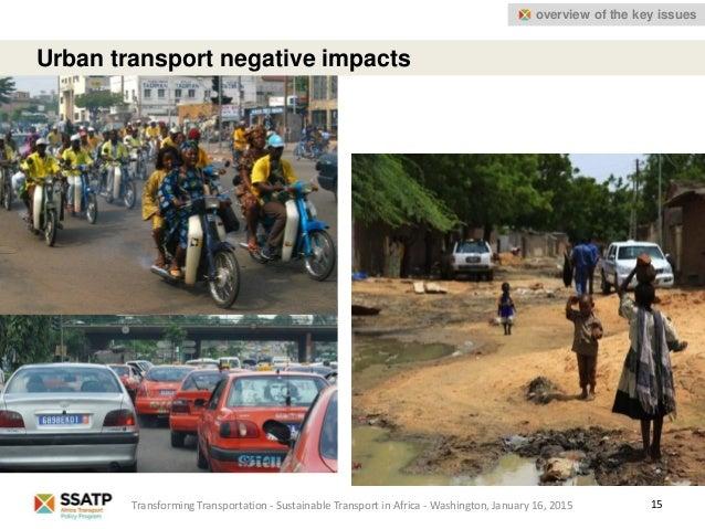 15 Urban transport negative impacts Transforming Transportation - Sustainable Transport in Africa - Washington, January 16...