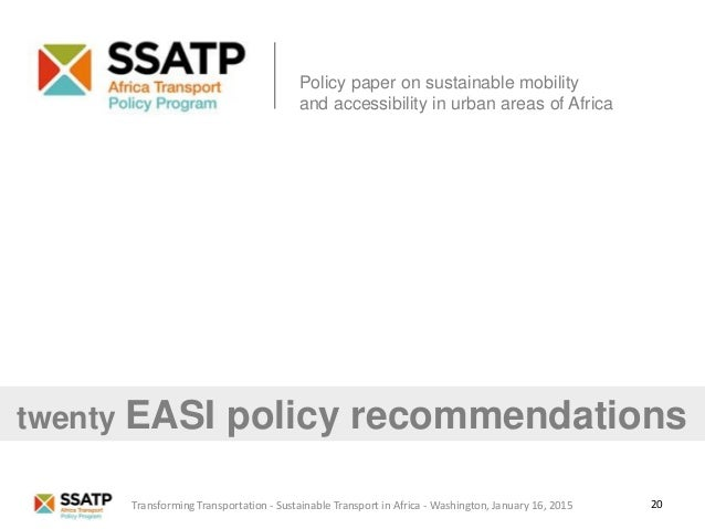 20 Policy paper on sustainable mobility and accessibility in urban areas of Africa twenty EASI policy recommendations Tran...