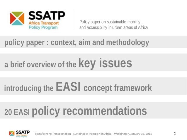 a brief overview of the key issues policy paper : context, aim and methodology 20 EASI policy recommendations 2 introducin...