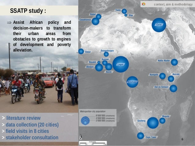 16.01.2015 > literature review > data collection (20 cities) > field visits in 8 cities > stakeholder consultation SSATP s...