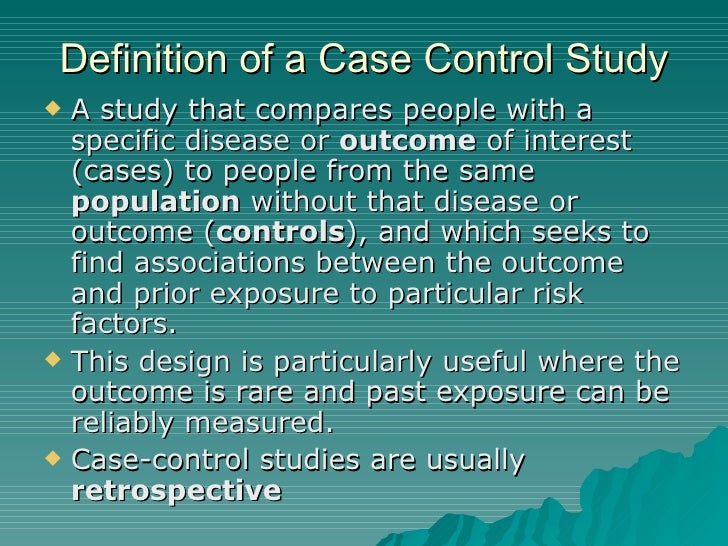 Case-control vs. Cohort studies