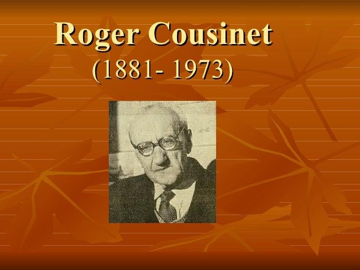 Roger Cousinet (1881- 1973)