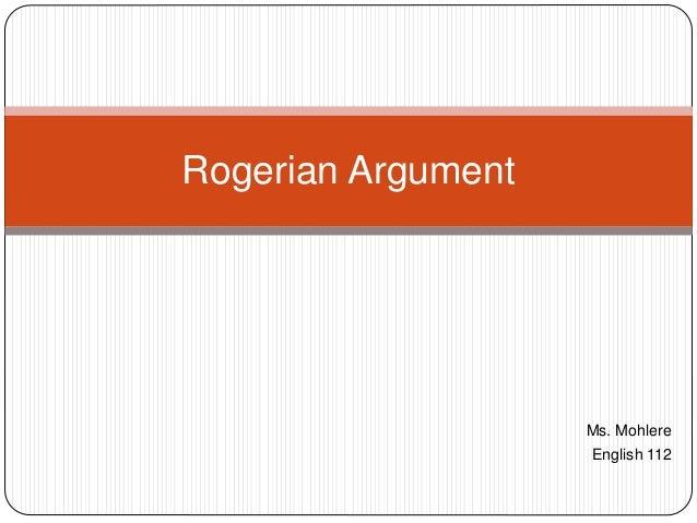 Ms. Mohlere English 112 Rogerian Argument