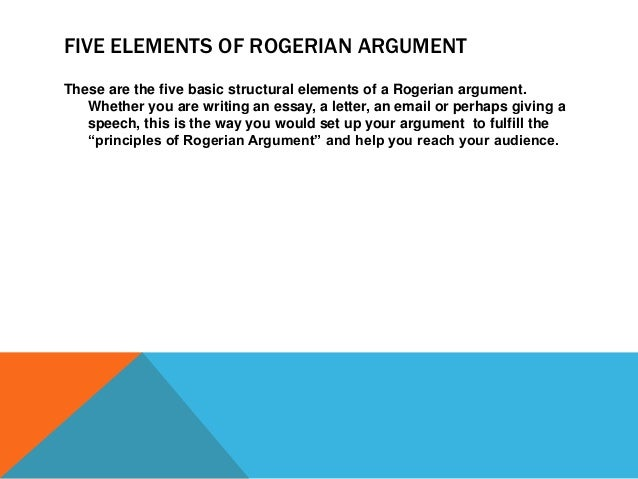 rogerian argumentpp  part ii five elements of rogerian argument 18