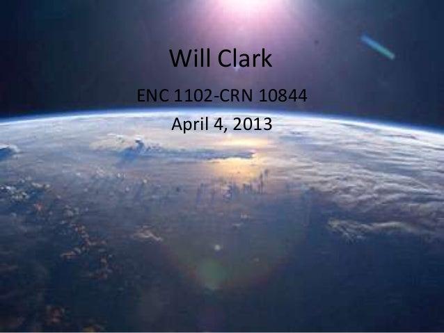 Will ClarkENC 1102-CRN 10844    April 4, 2013