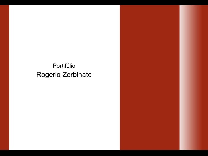 Portif ólio Rogerio Zerbinato