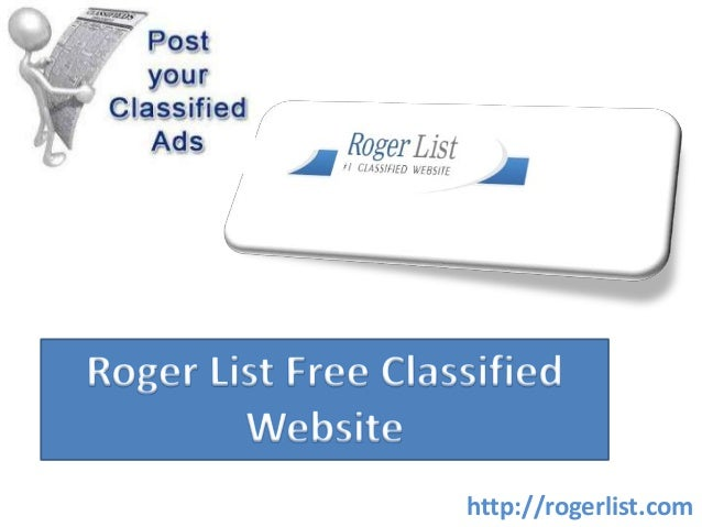 Roger List | Free Classified Website