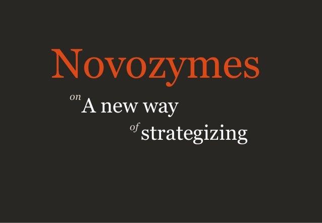 on Novozymes A new way strategizingof