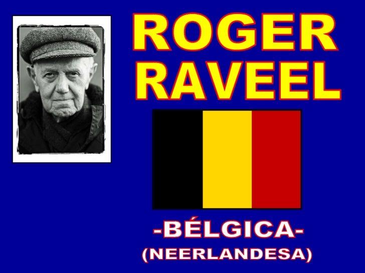 -BÉLGICA- (NEERLANDESA) ROGER RAVEEL