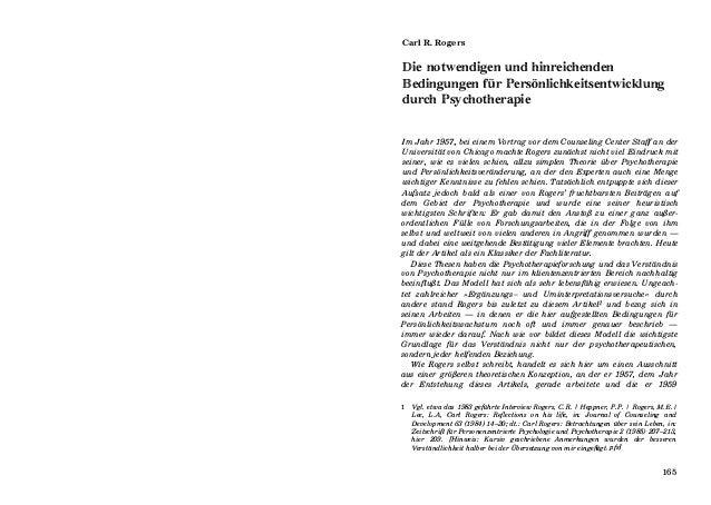 Carl R. Rogers Die notwendigen und hinreichenden Bedingungen für Persönlichkeitsentwicklung durch Psychotherapie Im Jahr 1...