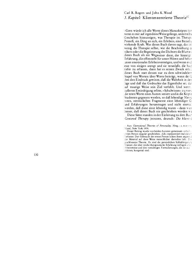130 Carl R. Rogers und John K. Wood 3. Kapitel: Klientenzentrierte Theorie1: ,,Gern würde ich alle Worte dieses Manuskript...
