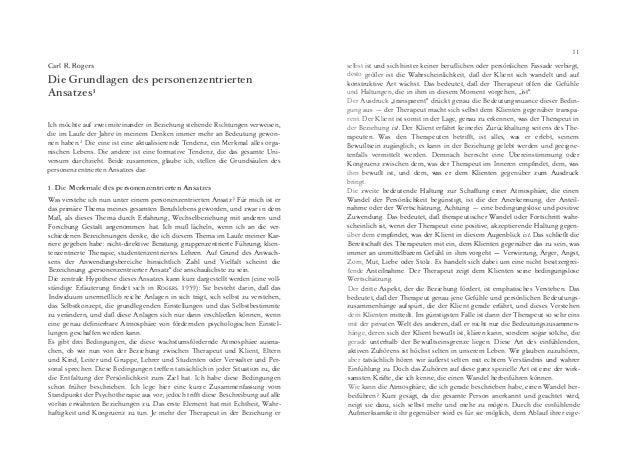 Carl R. Rogers Die Grundlagen des personenzentrierten Ansatzes1 Ich möchte auf zwei miteinander in Beziehung stehende Rich...