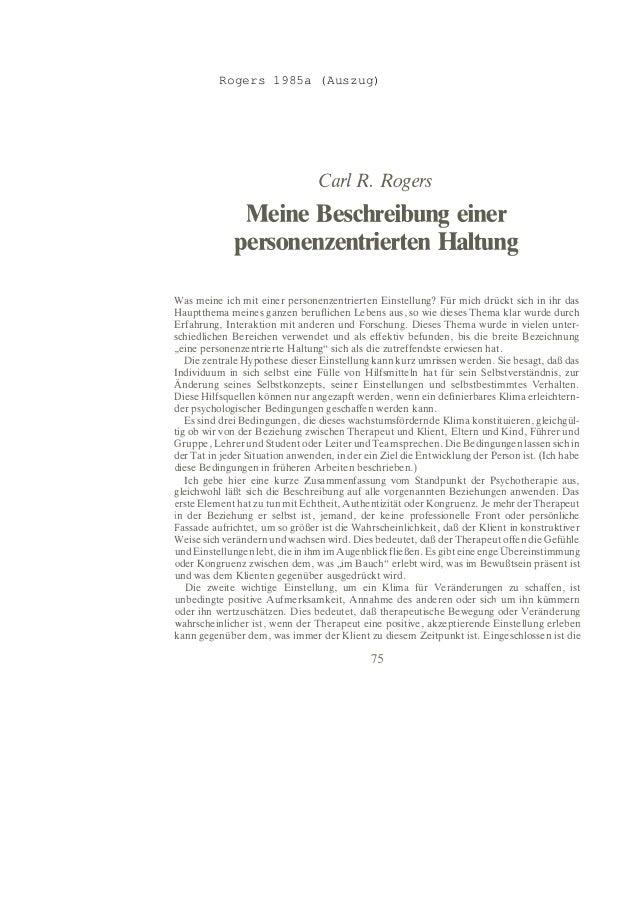 Carl R. Rogers Meine Beschreibung einer personenzentrierten Haltung Was meine ich mit einer personenzentrierten Einstellun...