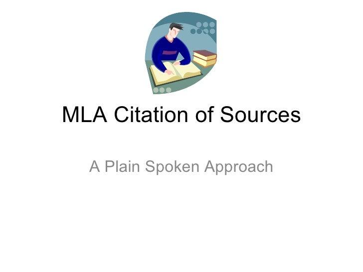 MLA Citation of Sources A Plain Spoken Approach