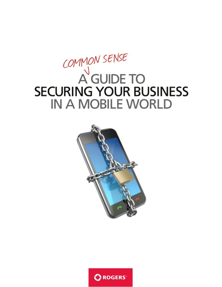 Securing                                                          your mobile successIt's time to STOP thinking about secu...
