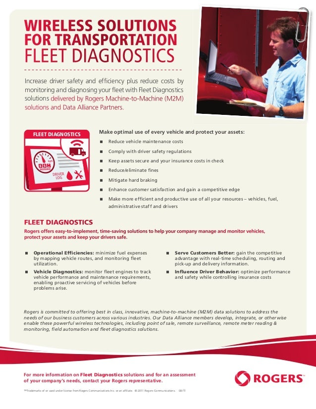 WIRELESS SOLUTIONSFOR TRANSPORTATIONFLEET DIAGNOSTICSIncrease driver safety and efficiency plus reduce costs bymonitoring a...