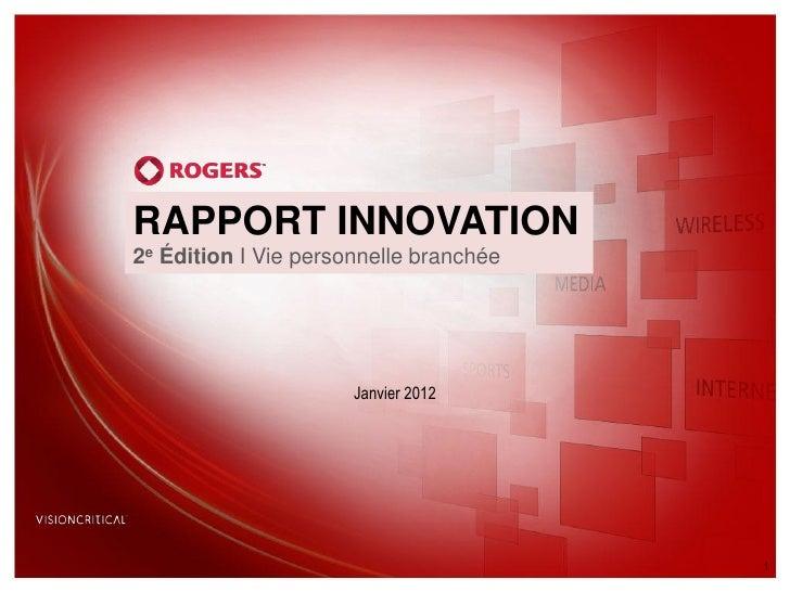 RAPPORT INNOVATION2e Édition I Vie personnelle branchée                      Janvier 2012                                 ...