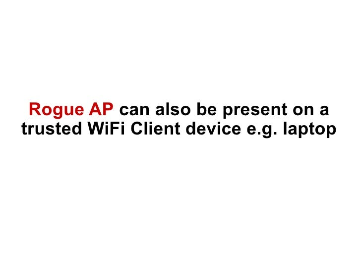 the rising threat of rogue aps  are you ready
