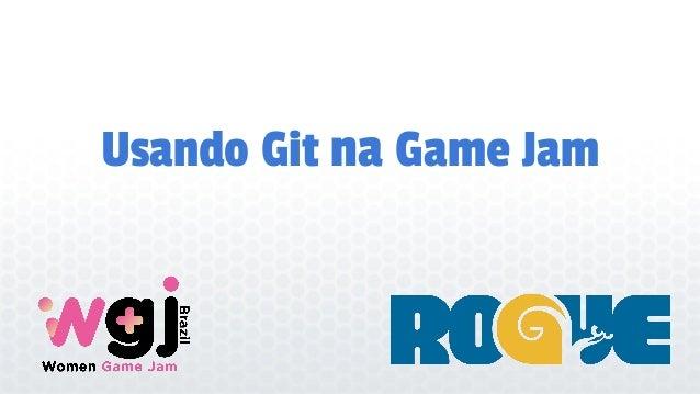 Usando Git na Game Jam