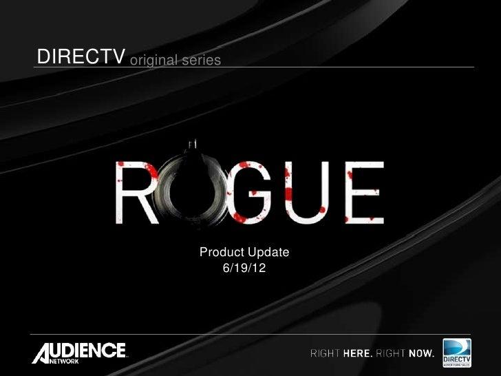 DIRECTV original series                    Product Update                       6/19/12