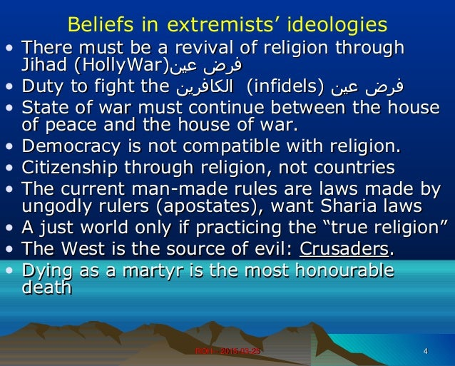 Beliefs in extremists' ideologies • There must be a revival of religion throughThere must be a revival of religion through...