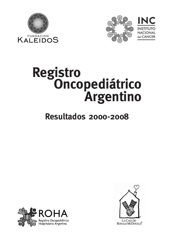 Registro   Oncopediátrico         Argentino  Resultados 2000-2008