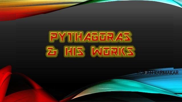 Pythagoras and His works Slide 2