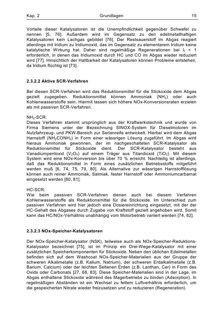 Kap. 2                              Grundlagen                                   15Vorteile dieser Katalysatoren ist die U...
