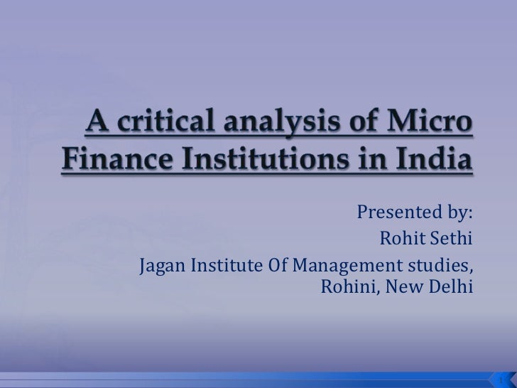 a study of the microfinance institutions Microfinance: a comparative study of bangladesh and india naveen kumar  gradually, microfinance institutions emerged in 1990s and 2000s mfis today differ in.