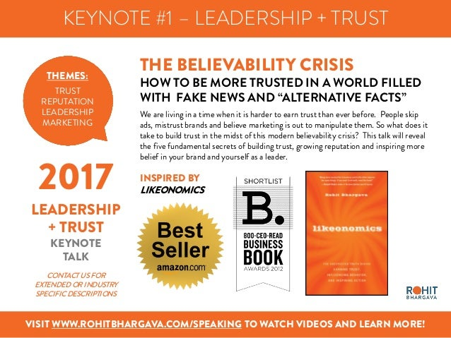 KEYNOTE #1 – LEADERSHIP + TRUST VISIT WWW.ROHITBHARGAVA.COM/SPEAKING TO WATCH VIDEOS AND LEARN MORE! THE BELIEVABILITY CRI...