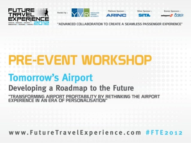 Rohit Talwar - Tomorrow's Airport: Developing a Roadmap to
