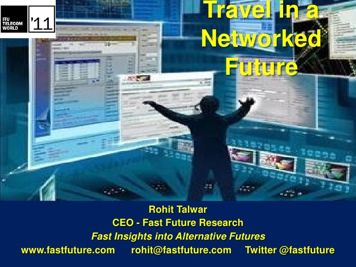 Travel in a                                    Networked                                      Future                      ...