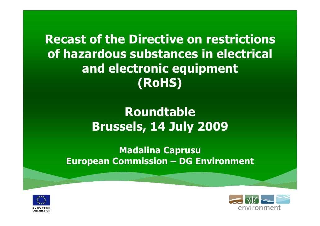 Recast of the Directive on restrictions of hazardous substances in electrical       and electronic equipment              ...