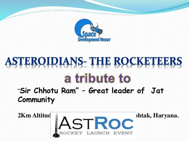 """Sir Chhotu Ram"" – Great leader of Jat Community 2Km Altitude Sounding Rocket launch at Rohtak, Haryana."