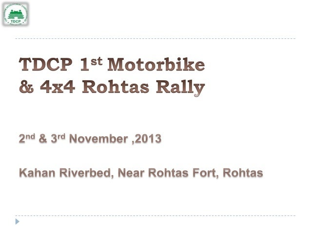   TDCP having been encouraged by the successful organization of Cholistan Jeep Rally has organized 1st Motor bike and 4x4...