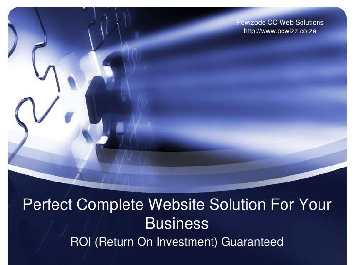 Pcwizode CC Web Solutions                                     http://www.pcwizz.co.za     Perfect Complete Website Solutio...