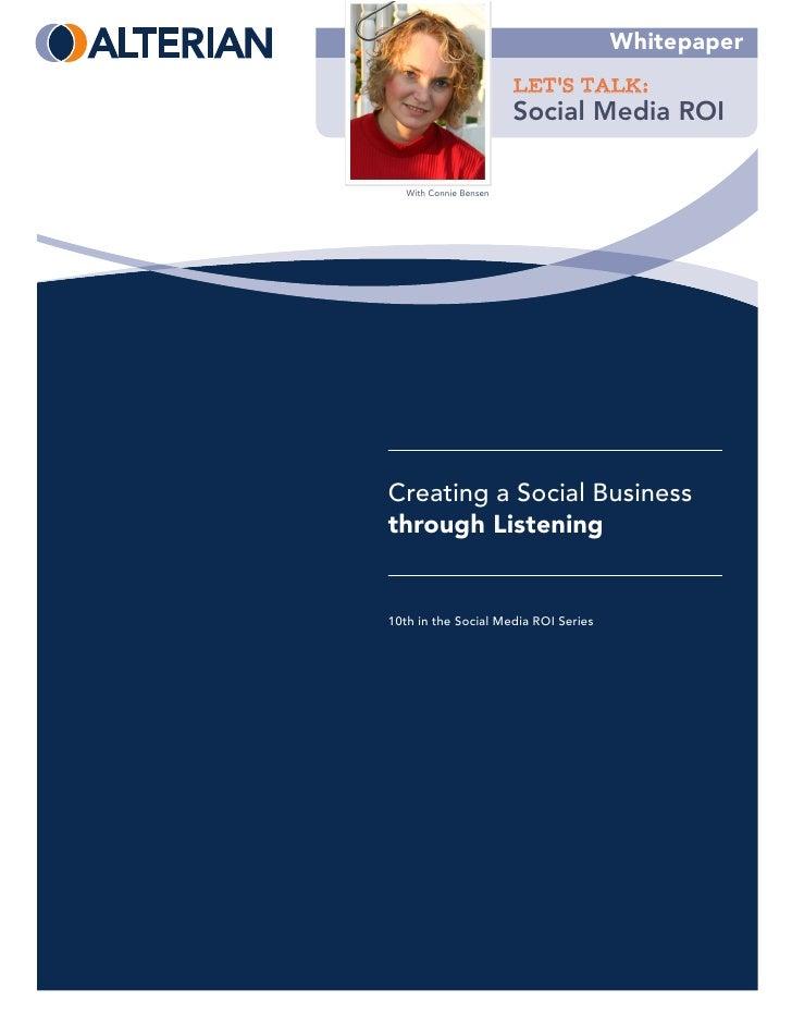 Whitepaper                         LET'S TALK:                         Social Media ROI     With Connie Bensen     Creatin...