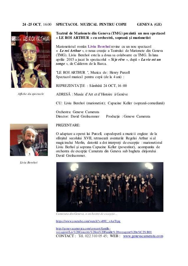 24 -25 OCT, 16:00 SPECTACOL MUZICAL PENTRU COPII GENEVA (GE) Teatrul de Marionete din Geneva (TMG) prezintă un nou spectac...