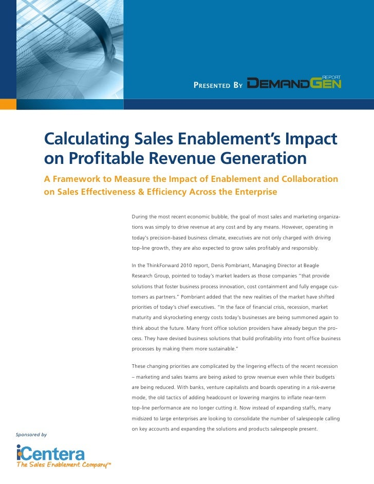 Presented By               Calculating Sales Enablement's Impact           on Profitable Revenue Generation           A Fr...