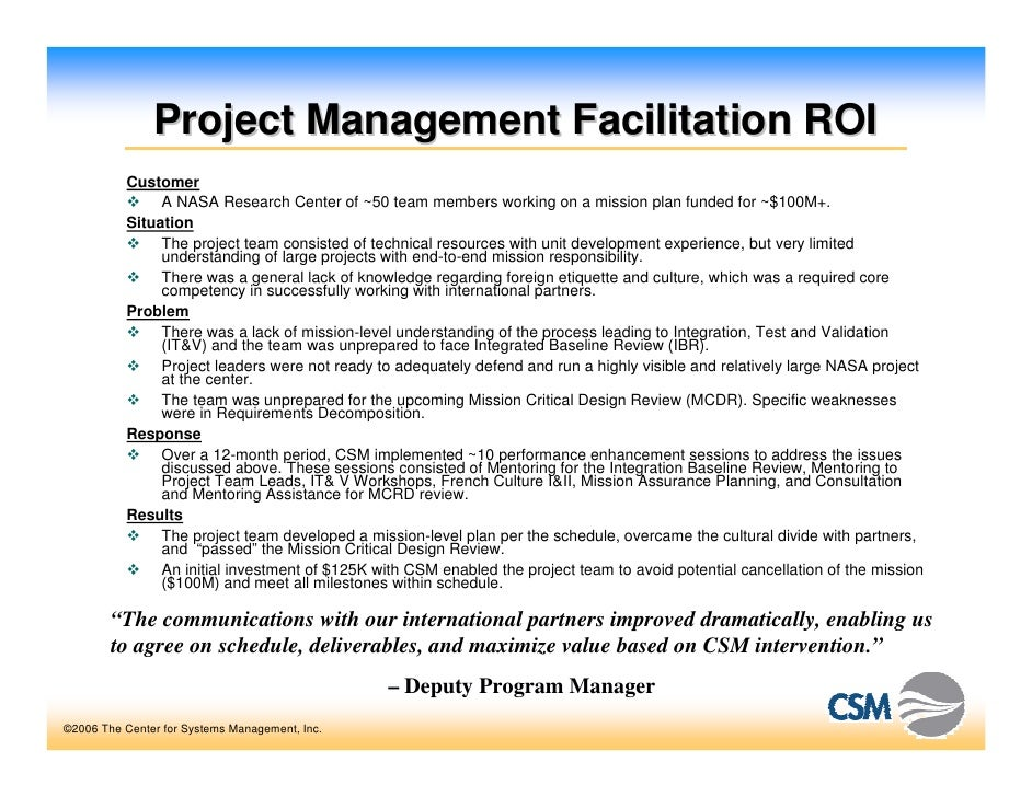 Project Management Facilitation ROI           Customer                A NASA Research Center of ~50 team members working o...