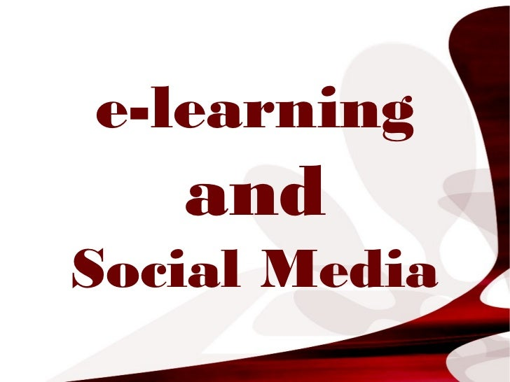 e-learning   andSocial Media