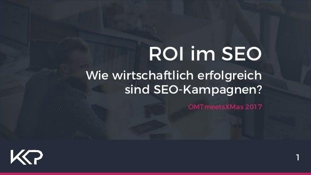 OMTmeetsXMas 2017 1 ROI im SEO Wie wirtschaftlich erfolgreich sind SEO-Kampagnen?