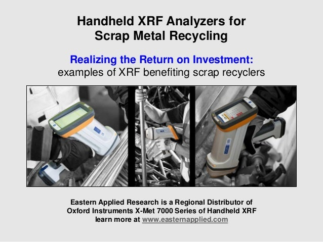 Eastern Applied Research is a Regional Distributor of Oxford Instruments X-Met 7000 Series of Handheld XRF learn more at w...