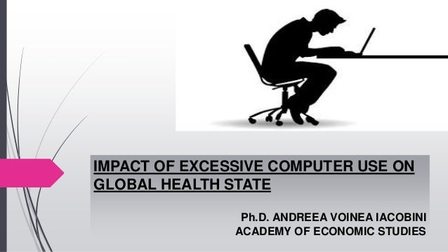 excessive use of computer