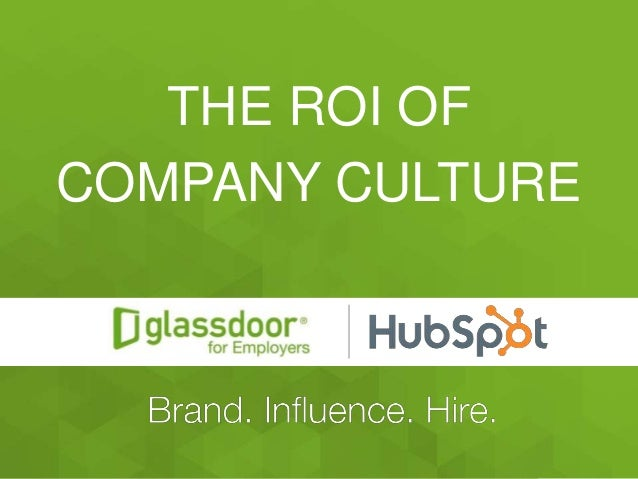 #Glassdoor THE ROI OF COMPANY CULTURE